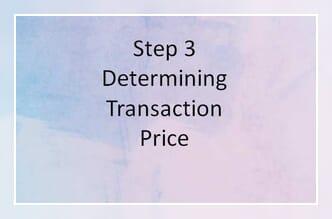 Step 3 Determining Transaction Price